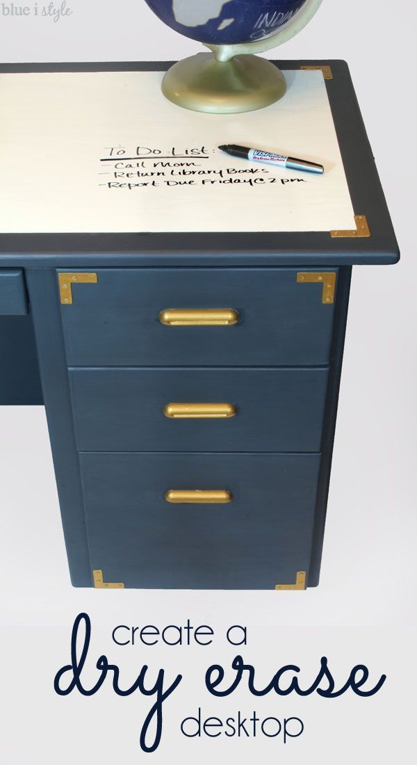 Diy with style campaign style desk makeover with a dry for Remarkable dry erase paint