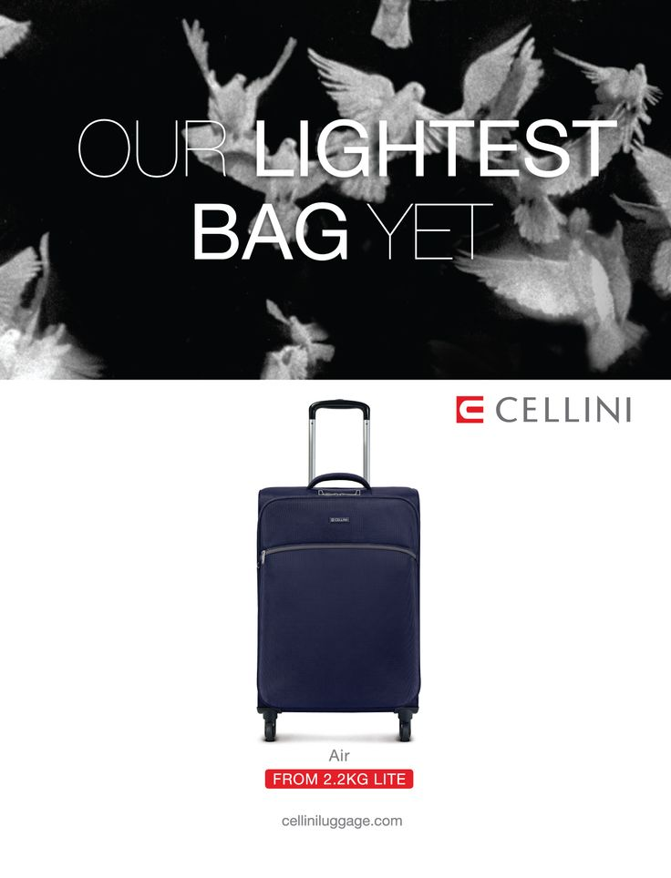 Our lightest bag yet; Cellini Air