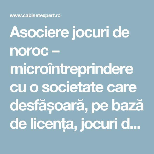 Asociere jocuri de noroc – microîntreprindere cu o societate care desfășoară, pe bază de licența, jocuri de noroc (plătitoare de impozit pe profit)   CabinetExpert.ro - blog contabilitate