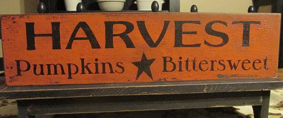Primitive Fall Harvest Pumpkins And Bittersweet Wood Sign