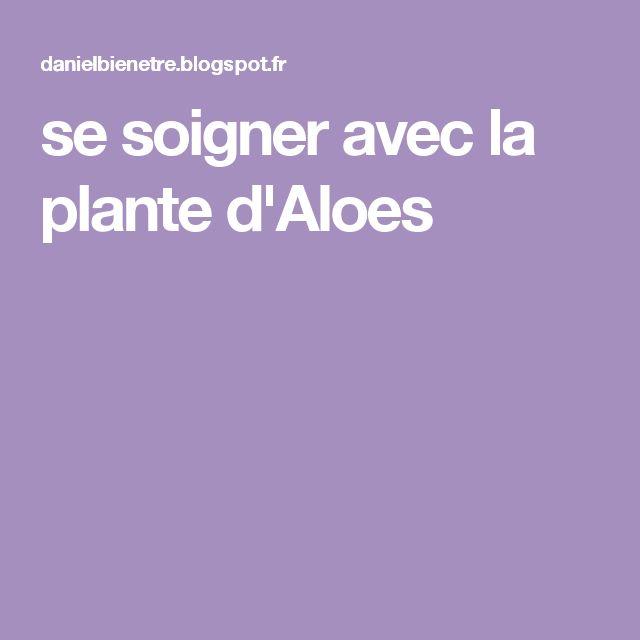se soigner avec la plante d'Aloes
