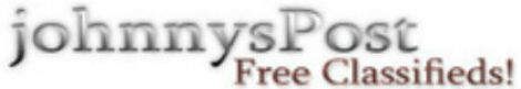http://www.johnnyspost.com/category/235/jobs.html provides free classified ads. Johnnyspost is free to Post free ads, job classifieds, real estate ads, free adult classifieds, online classified ads, free advertising online, post free classified ads, free classified sites, escorts. Browse the latest online free classifieds area.