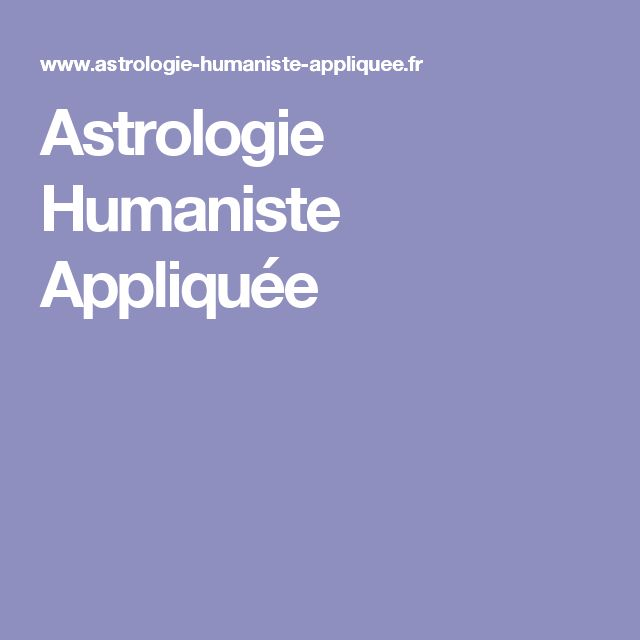 Astrologie Humaniste Appliquée