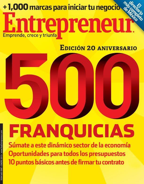 En nuestra edición de enero, '500 Franquicias', te presentamos el directorio de franquicias más completo de México.