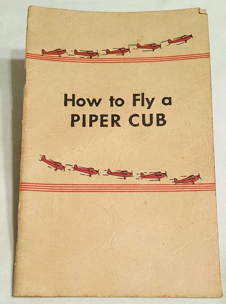 How to Fly a Piper Cub Manual Booklet Book - Piper Aircraft Corporation 1944