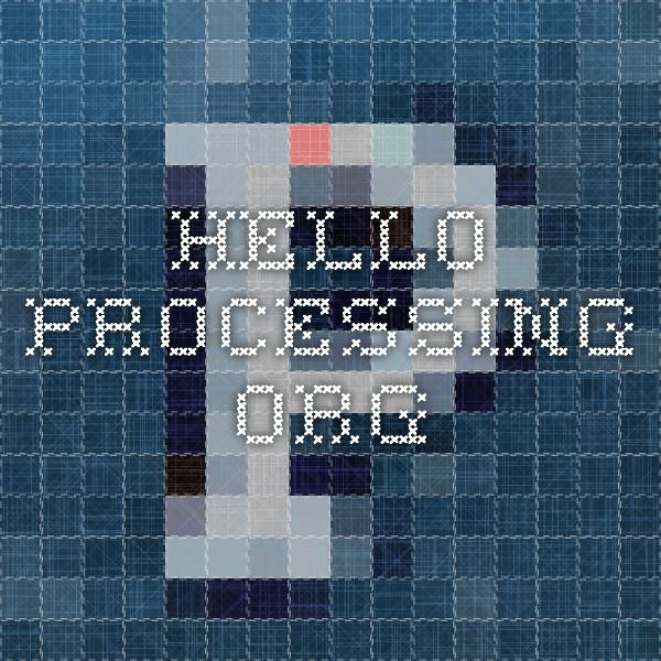 Intro to Processing.