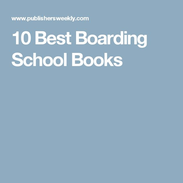 10 Best Boarding School Books