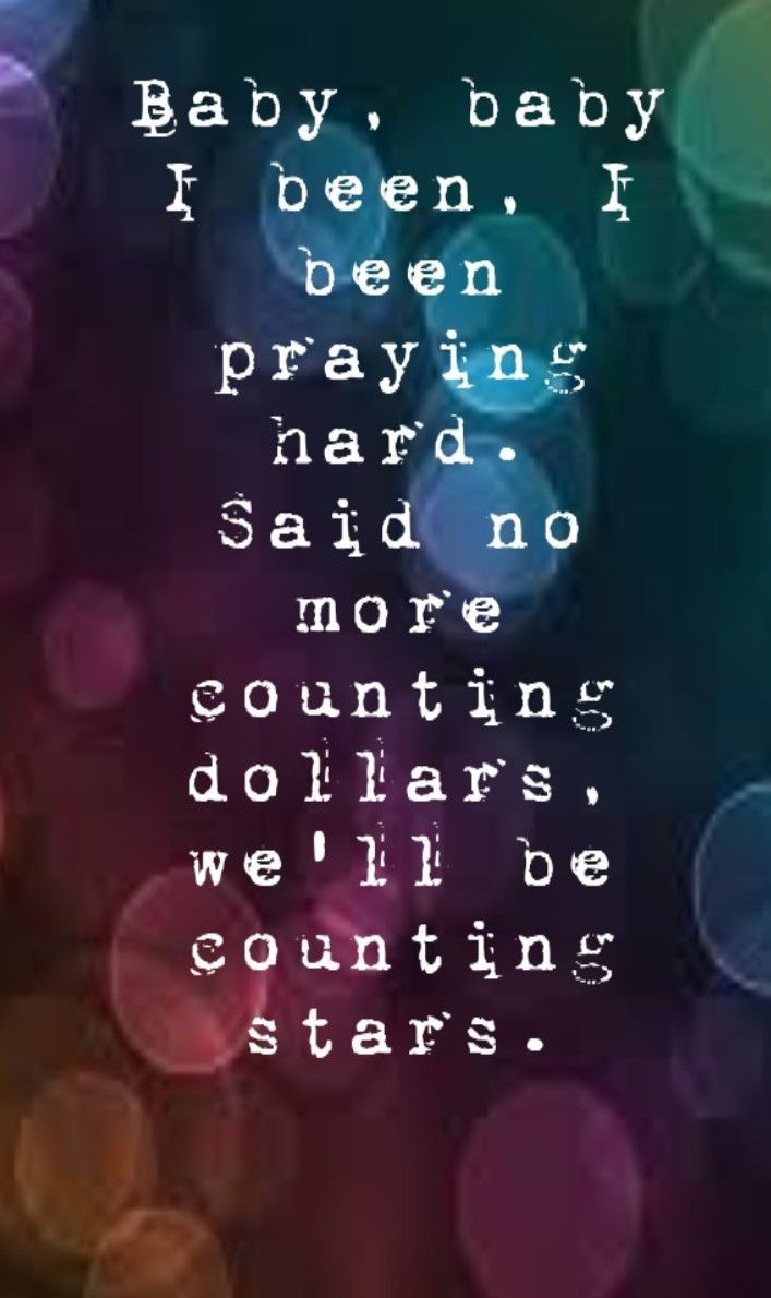 One Republic - Counting Stars song lyrics, song quotes, songs, music lyrics, music quotes, music. this song is awsome