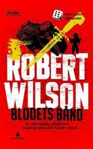 Blodets bånd - Forfatter: Robert Wilson  Mer Falcon i Sevilla.