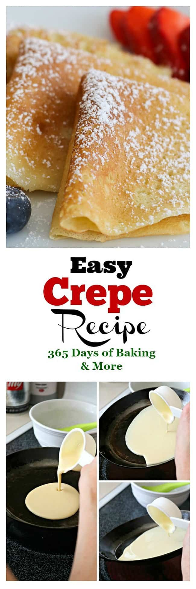 This Easy Sweet Crepe Recipe is made with flour, eggs, milk and a little sugar. These thin French crepes or pancakes can be enjoyed a variety of ways.