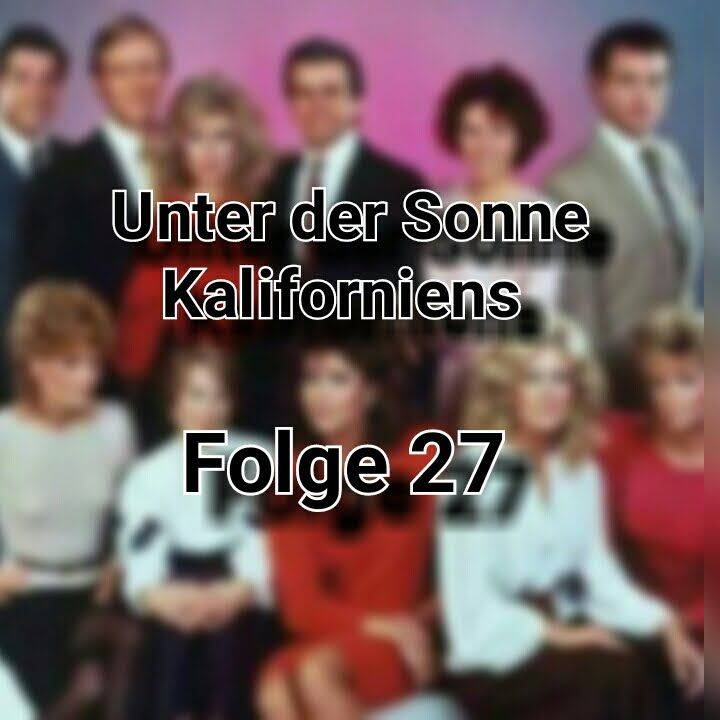 Unter der Sonne Kaliforniens Folge 27 | english with german subtitle