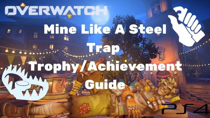 Overwatch Mine Like A Steel Trap Trophy/Achievement Walkthrough