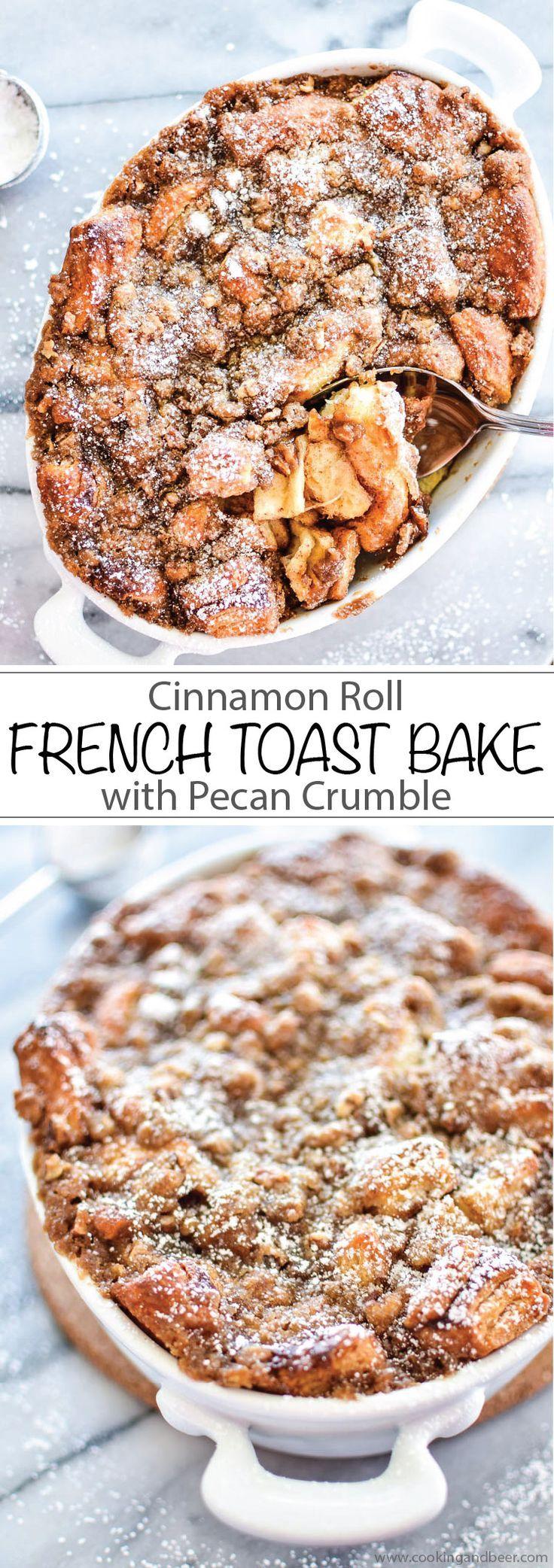 Cinnamon Roll French Toast Bake with Pecan Crumble #breakfast #breakfastideas   www.cookingandbeer.com