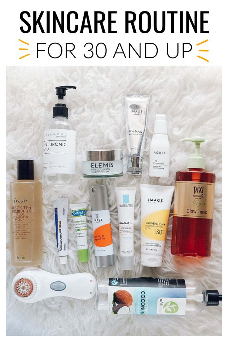 Skincare Routine For 30 Year Olds And Up Beauty Skin Care Routine Skin Care Routine 30s Skin Care Routine