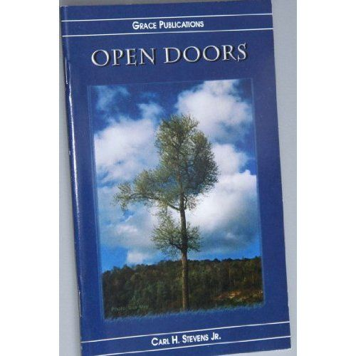 Amazon.com: OPEN DOORS - Bible Doctrine Booklet: Carl H. Stevens Jr.: Books $1.99