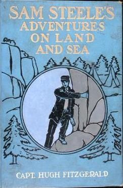 First edition of Sam Steele's Adventures On Land And Sea by L. Frank Baum (as Capt. Hugh Fitzgerald), 1906.
