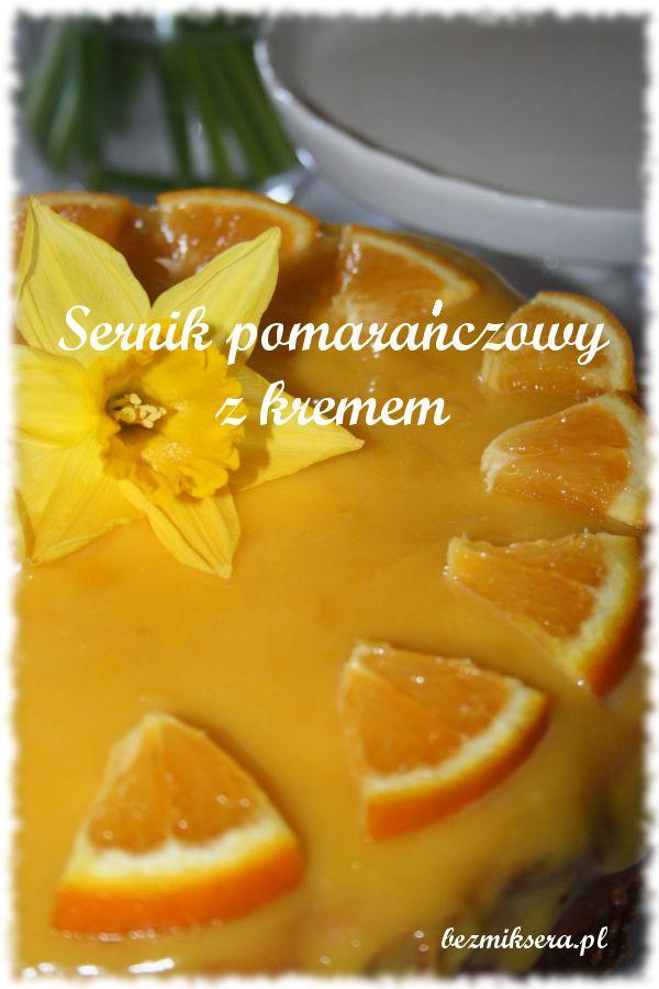 Przepis na sernik pomarańczowy z kremem