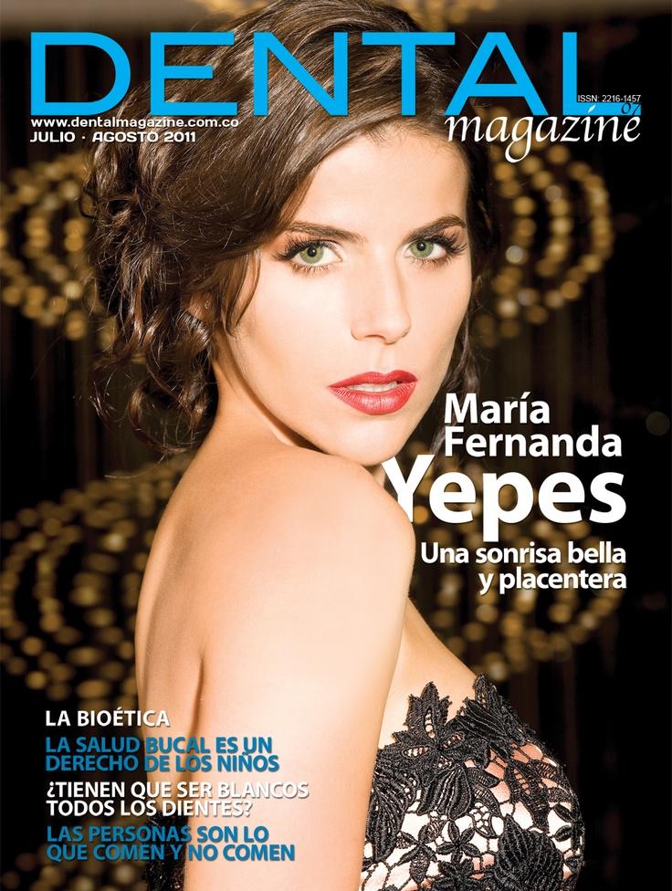 Ed. 07 Dental magazine - Maria Fernanda Yepes - Agosto Septiembre 2011