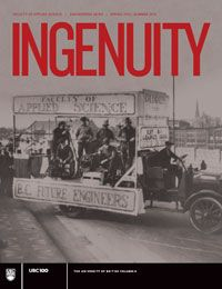 Travel back in time with this exclusive centennial edition of Ingenuity (Spring/Summer 2015). As UBC celebrates 100 years, read about how the Faculty of Applied Science, with all its traditions, achievements, and innovations, came to be. Watch the history all unfold.