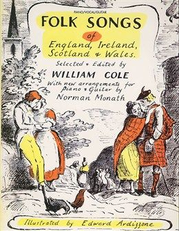 'Folk Songs of England, Ireland, Scotland and Wales' selected and edited by William Cole. Cover illustration by Edward Ardizzone