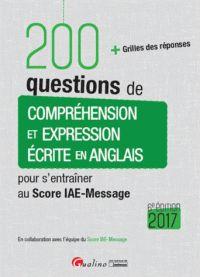 """658.007 SCO 6ème édition 2017 """"Pour vous permettre de vous entraîner de manière intensive et efficace, ce livre est tout entier consacré à une seule épreuve : Compréhension et expression écrite en anglais. Il contient 200 questions inédites mise au point en collaboration avec l'équipe du Score-IAE-Message et vous fournit les réponses."""""""