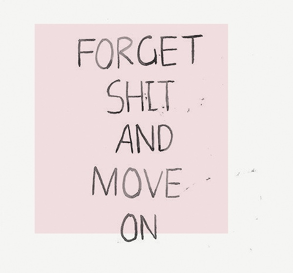 stop dwelling.
