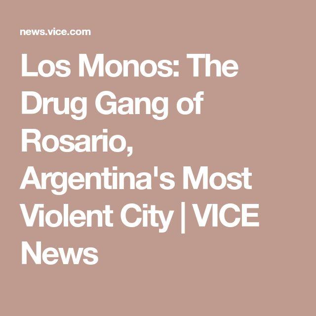 Los Monos: The Drug Gang of Rosario, Argentina's Most Violent City | VICE News