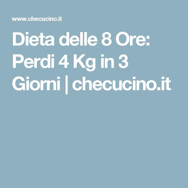 Dieta delle 8 Ore: Perdi 4 Kg in 3 Giorni | checucino.it