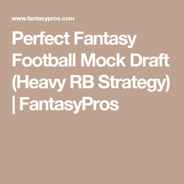 Perfect Fantasy Football Mock Draft (Heavy RB Strategy) | FantasyPros