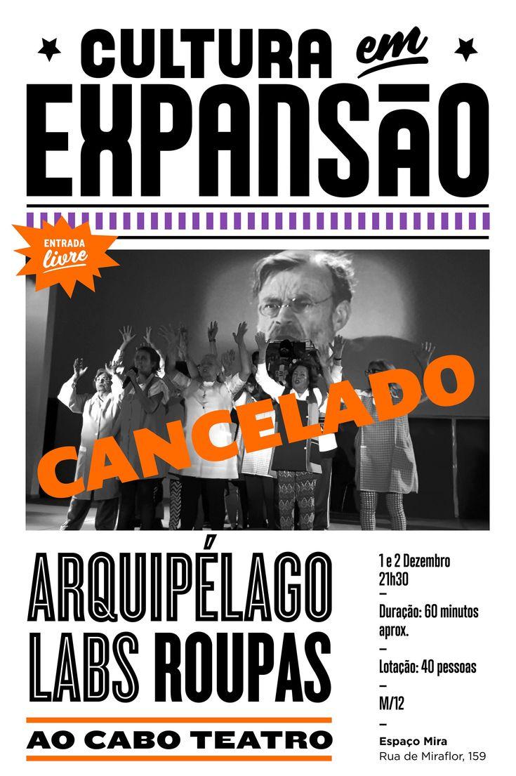 01 e 02 dezembro 21h30 | Cultura em Expansão | Arquipélago - Labs Roupas - CANCELADO