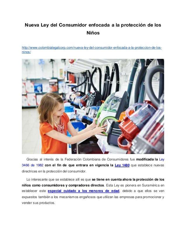 Nueva Ley del Consumidor enfocada a la protección de los Niños http://www.colombialegalcorp.com/nueva-ley-del-consumidor-e...