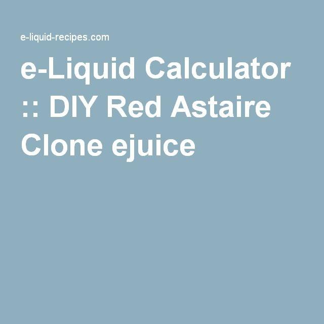 e-Liquid Calculator :: DIY Red Astaire Clone ejuice