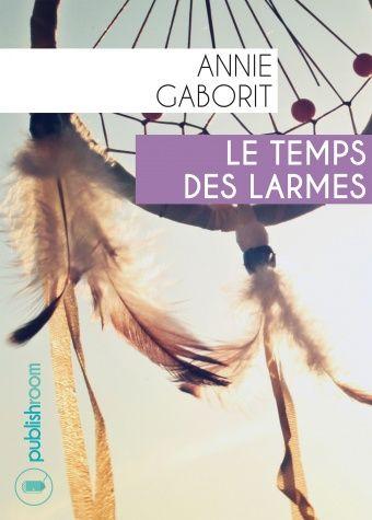 Le temps des larmes d'Annie Gaborit est un roman palpitant et passionnant qui vous plongera dans l'univers méconnu des indiens d'Amérique...