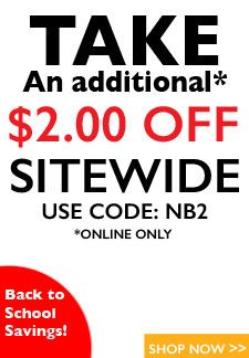 Crazy Sale!  Take an additional $2.00 OFF SITEWIDE!