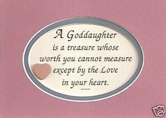 Sayings About godchildren | I Love My Goddaughter Quotes