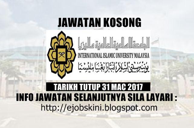 Jawatan Kosong Universiti Islam Antarabangsa Malaysia (UIAM) - 31 Mac 2017  Jawatan kosong terkini di Universiti Islam Antarabangsa Malaysia (UIAM) Mac 2017. Permohonan adalah dipelawa daripada warganegara Malaysia yang berkelayakan untuk mengisi kekosongan jawatan kosong terkini di Universiti Islam Antarabangsa Malaysia (UIAM) sebagai :1. INFORMATION TECHNOLOGY OFFICER (F41)2. LECTURER TRAINEE3. ASSOCIATE PROFESSOR4. ASSISTANT PROFESSOR5. MEDICAL OFFICERTarikh tutup permohonan 09 - 31 Mac…