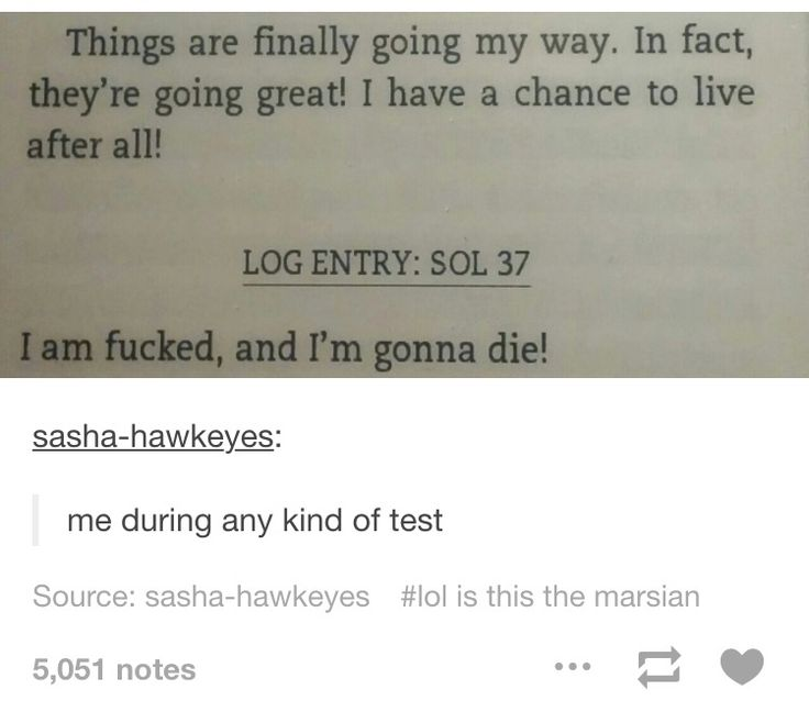 Me during a test