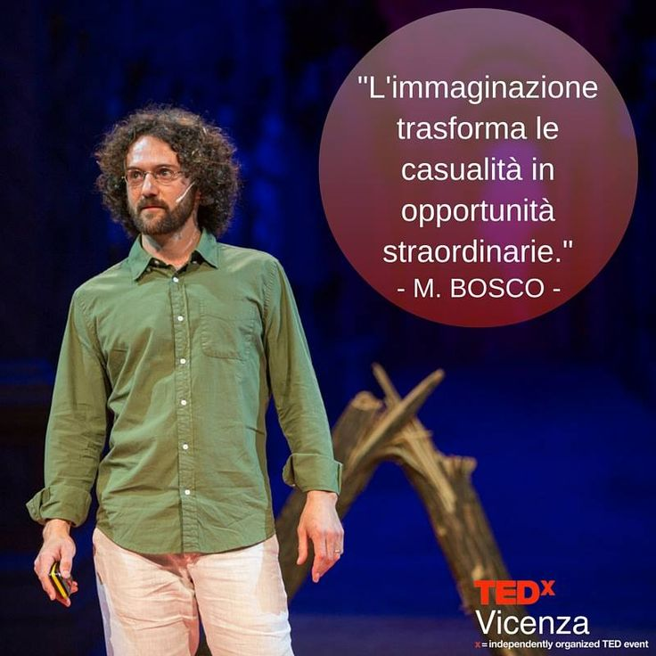 Mattia Bosco at TEDxVicenza  #quote #TED #TEDx #Vicenza #PlantingTheSeeds