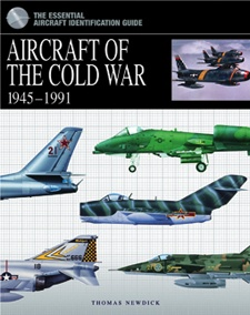 The Essential Aircraft Identification Guide: Aircraft of the Cold War by Thomas Newdick, Amber Books, is a comprehensive study of the planes in service with NATO and the Warsaw Pact and their respective units from the end of World War II until the reunification of Germany. Arranged chronologically by theatre, the book gives a complete organizational breakdown of the units of both sides.
