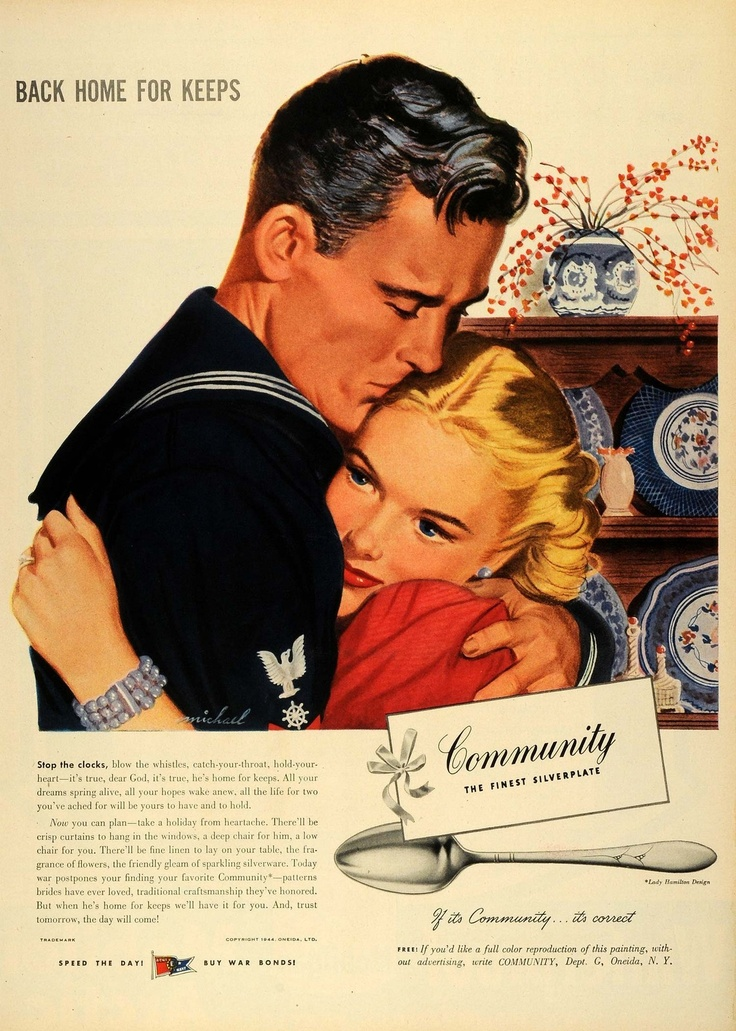 "Oneida Ltd Silverware Ad, 1944.  ""Back Home For Keeps"" ~ ""Now you can plan.""  Great copy."