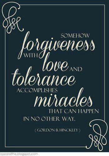 Forgiveness, love, tolerance miracles