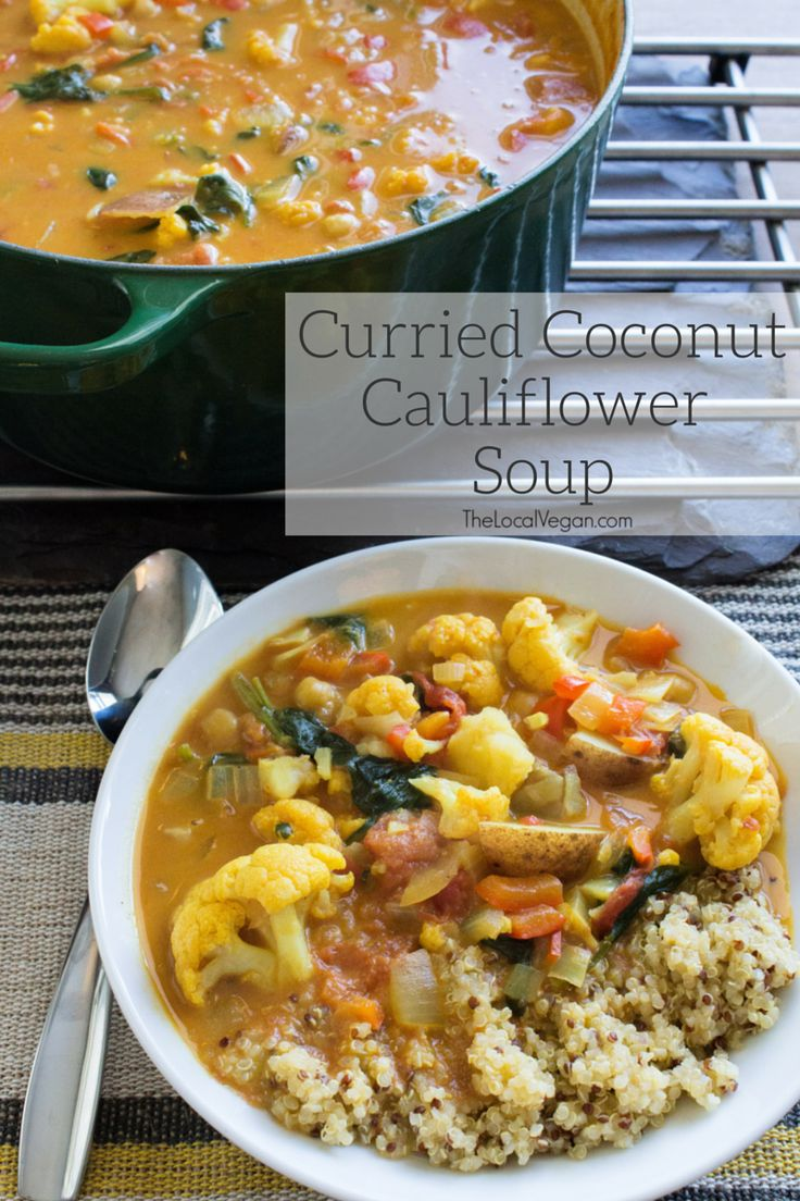 The Best Curried Coconut Cauliflower Soup — The Local Vegan™ | Official Website
