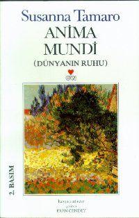 anima mundi - susanna tamaro - can yayinlari http://www.idefix.com/kitap/anima-mundi-susanna-tamaro/tanim.asp