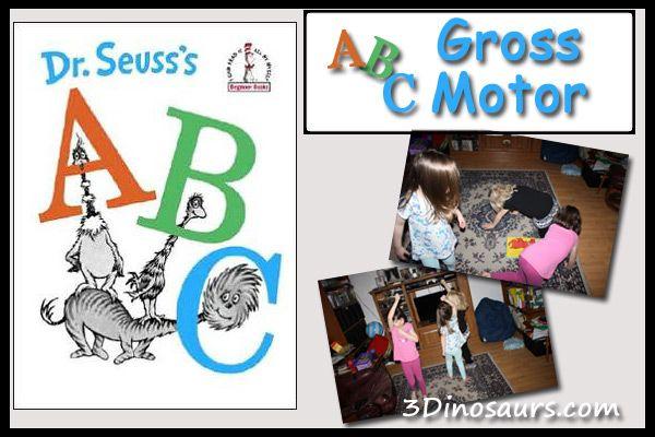 Dr Seuss' ABCs – Gross Motor - 3Dinosaurs.com