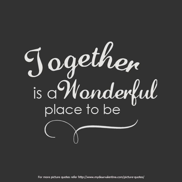 Together Quotes 19 Best Quotes  Together Images On Pinterest  Lyrics Pretty Words