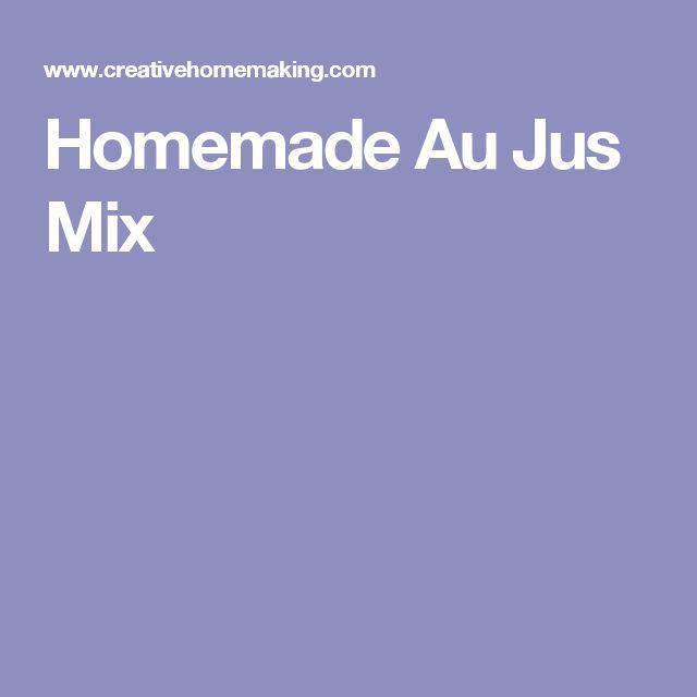 Homemade Au Jus Mix