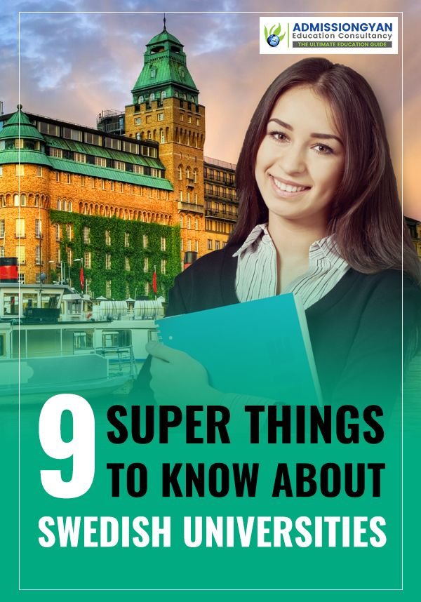 9 Super Things To Know About Swedish Universities Education In Sweden Jobs In Sweden International Students