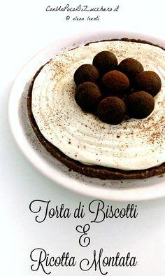 Riciclare in cucina: Torta di Biscotti e Ricotta Montata