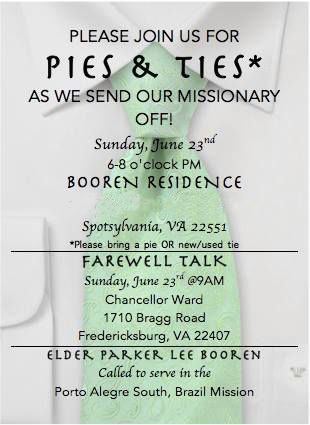 """Cute idea for missionary farewell announcement. Love the tag line: """"Pies and Ties"""" haha"""