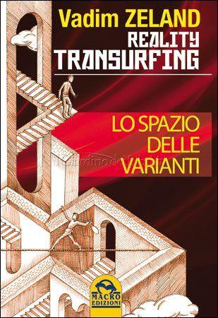 """Primo libro della serie """"Il Transurfing della Realtà"""""""